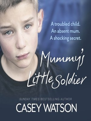 cover image of Mummy's Little Soldier